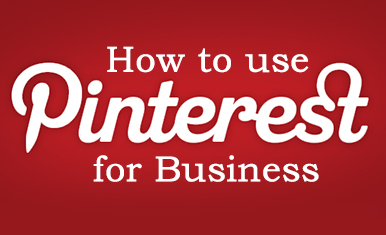 Why You Should Use Pinterest to Market Your Products and Services